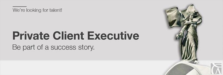 Private Client Executive Vacancy
